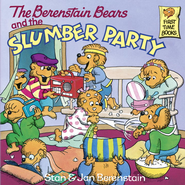 The Berenstain Bears and the Slumber Party - eBook  -     By: Stan Berenstain, Jan Berenstain