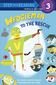 Wedgieman to the Rescue - eBook  -     By: Charise Mericle Harper     Illustrated By: Bob Shea