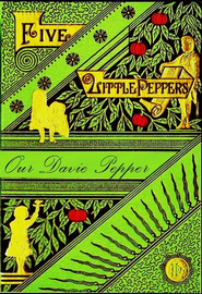 Five Little Peppers, Our Davie Pepper - eBook  -     By: Margaret Sidney     Illustrated By: Alice Barbar Stephens