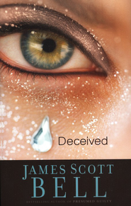 Deceived - eBook  -     By: James Scott Bell