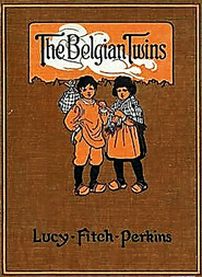 The Belgian Twins - eBook  -     By: Lucy Perkins Fitch     Illustrated By: Lucy Perkins Fitch