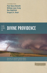 Four Views on Divine Providence  -              By: William Lane Craig, Ron Highfield, Gregory Boyd