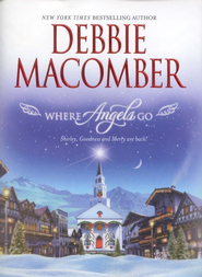 Where Angels Go  -     By: Debbie Macomber