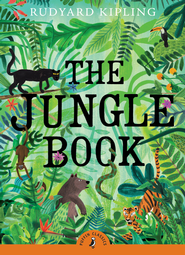 The Jungle Book  -     By: Rudyard Kipling