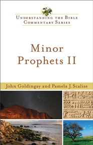 Minor Prophets II - eBook  -     By: John Goldingay, Pamela Scalise