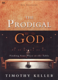 The Prodigal God DVD Finding Your Place At the Table  -     By: Timothy Keller