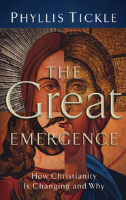 Great Emergence, The: How Christianity Is Changing and Why - eBook  -     By: Phyllis Tickle
