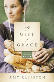 A Gift of Grace: A Novel - eBook  -     By: Amy Clipston
