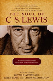 The Soul of C.S. Lewis: A Meditative Journey Through Twenty-six of His Best-Loved Writings  -     Edited By: Wayne Martindale, Jerry Root, Linda Washington     By: Edited by Wayne Martindale, Jerry Root & Linda Washington