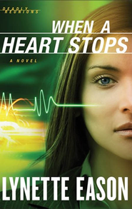 When a Heart Stops: A Novel - eBook  -     By: Lynette Eason