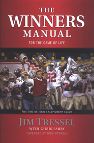 The Winners Manual   -     By: Jim Tressel, Chris Fabry
