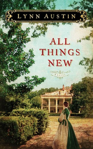 All Things New - eBook  -     By: Lynn Austin