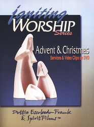 Igniting Worship: Advent & Christmas - Services & Video Clips on DVD  -     By: Dottie Escobedo-Franks