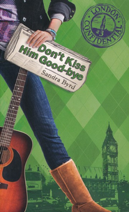 #3: Don't Kiss Him Good-Bye  -     By: Sandra Byrd
