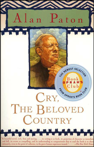 Cry, the Beloved Country   -     By: Alan Paton