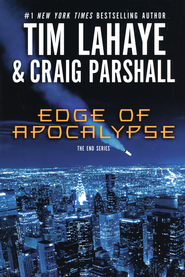 Edge of Apocalypse, The End Series #1 (hardcover)      -     By: Tim LaHaye, Craig Parshall