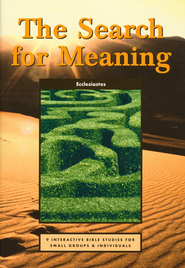 Search for Meaning, The (Ecclesiastes)  -              By: Tim McMahon