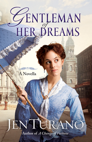 Gentleman of Her Dreams - eBook  -     By: Jen Turano