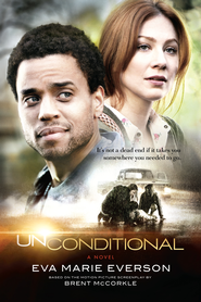 Unconditional - eBook  -     By: Eva Marie Everson