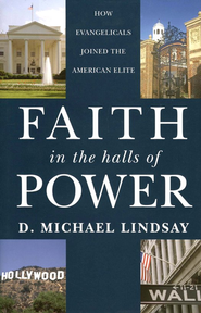 Faith in the Halls of Power: How Evangelicals Joined the American Elite - Slightly Imperfect  -              By: D. Michael Lindsay