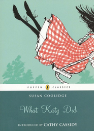 What Katy Did  -     By: Susan Coolidge