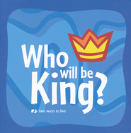 Who Will Be King?  -     By: Richards Kel