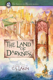 The Land of Darkness - eBook  -     By: C.S. Lakin