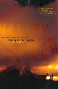 Valley of the Shadow  -     By: Tom Pawlik