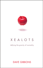Xealots: Defying the Gravity of Normality  -              By: Dave Gibbons