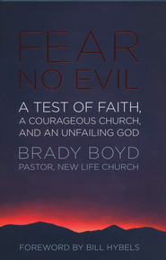Fear No Evil: The Church That Should Have Died - Slightly Imperfect  -     By: Brady Boyd