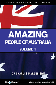 Amazing People of Australia - A Short eBook: Inspirational Stories - eBook  -