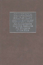 Concordia Self-Study Commentary   -     By: Walter Roehrs