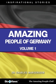 Amazing People of Germany - A Short eBook: Inspirational Stories - eBook  -