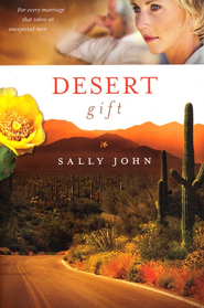 Desert Gift, Side Roads Series #2  - Slightly Imperfect  -     By: Sally John