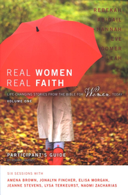 Real Women, Real Faith: Volume 1 Participant's Guide: Life Changing Encounters with Women of the Bible  -              By: Sherry Harney