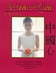 A Heart 4 You: China Study Guide   -              By: David Quine, Shirley Quine