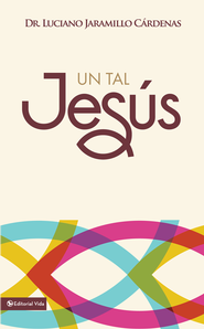 Un tal Jesus - eBook  -     By: Zondervan