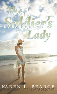 The Soldiers Lady - eBook  -     By: Karen Pearce