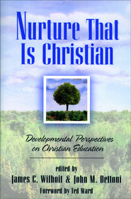 Nurture That Is Christian: Developmental Perspectives on Christian Education - eBook  -     Edited By: James Wilhoit, John Dettoni     By: James C., and John M. Dettoni, eds. Wilhoit