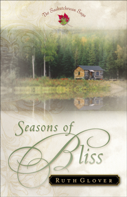 Seasons of Bliss - eBook  -     By: Ruth Glover