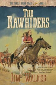 Rawhiders, The - eBook  -     By: Jim Walker