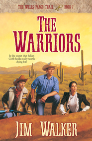 Warriors, The - eBook  -     By: Jim Walker