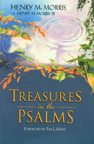 Treasures in the Psalms - eBook  -     By: Henry M. Morris, Henry M. Morris III