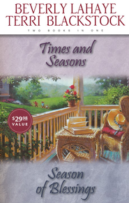 Times and Seasons/Season of Blessing Compilation  -              By: Beverly LaHaye, Terri Blackstock