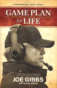 Game Plan for Life: A Champion's Guide to a Successful Life  -     By: Joe Gibbs, Jerry B. Jenkins