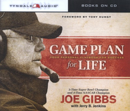 Game Plan for Life (audio-CD)  -     By: Joe Gibbs, Jerry B. Jenkins