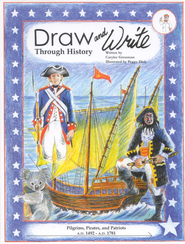 Pilgrims, Pirates and Patriots Draw and Write Through History Book 4  -