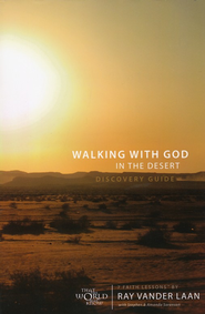 That The World May Know ®, Vol. 12: Walking with God in  the Desert Discovery Guide  -     By: Ray Vander Laan