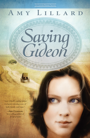 Saving Gideon - eBook  -     By: Amy Lillard