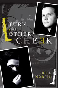 Turn His Other Cheek - eBook  -     By: Bill Norris